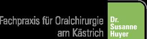 Fachpraxis am Kästrich | Dr. Susanne Huyer | Oralchirurgie – Implantologie – Parodontalchirurgie